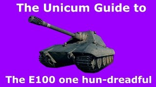 (guest video) The Unicum Guide to the E100