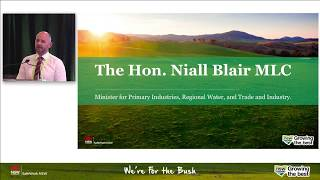 What Is NSW Government Doing For Farmers? The Hon. Niall Blair MLC At NSW Farmers Annual Conference