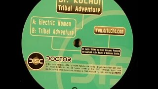 Dr. Kucho! – Electric Woman (Original Mix)