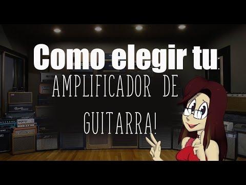 COMO ELEGIR UN AMPLIFICADOR DE GUITARRA | 3 consejos básicos!!