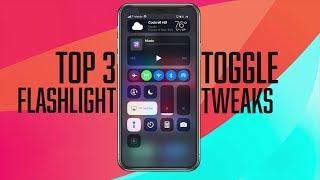 Top 3 Flashlight Toggle Tweaks!