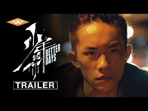 Better Days (2019) Official Trailer