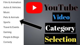 How to Select YouTube Channel Category 2021 | YouTube video category selection | Category Explained