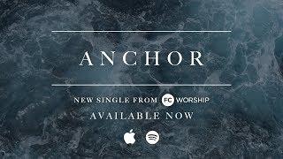 Anchor // Lyric Video // Family Church Worship