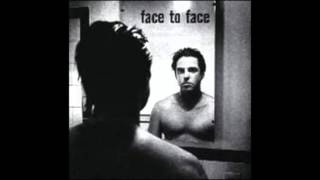 Face to Face - Everything's Your Fault
