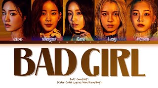 woo!ah! Bad Girl Lyrics (우아! Bad Girl 가사) Color Coded