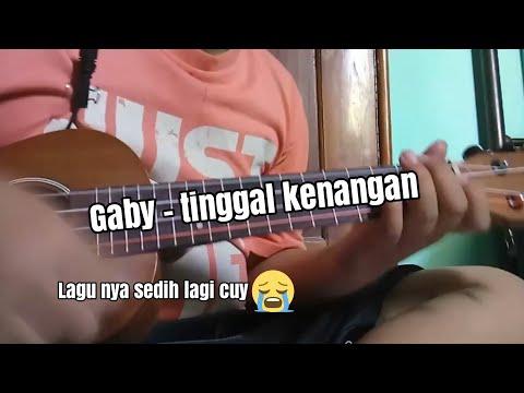 Gaby - Tinggal kenangan cover ukulele by mamen channel lagu nya sedih lagi cuys😭