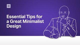 Essential Tips For Great Minimalist Web Design — Monday Masterclass