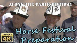 Preparation at Murghab Horse Festival - Tajikistan 4K Travel Channel