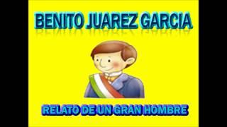 Canción Para Niños De Benito Juarez