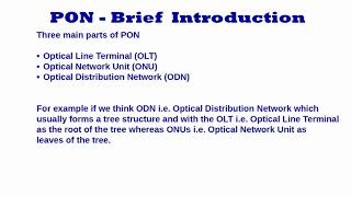 Passive Optical Network (PON) - Brief Introduction
