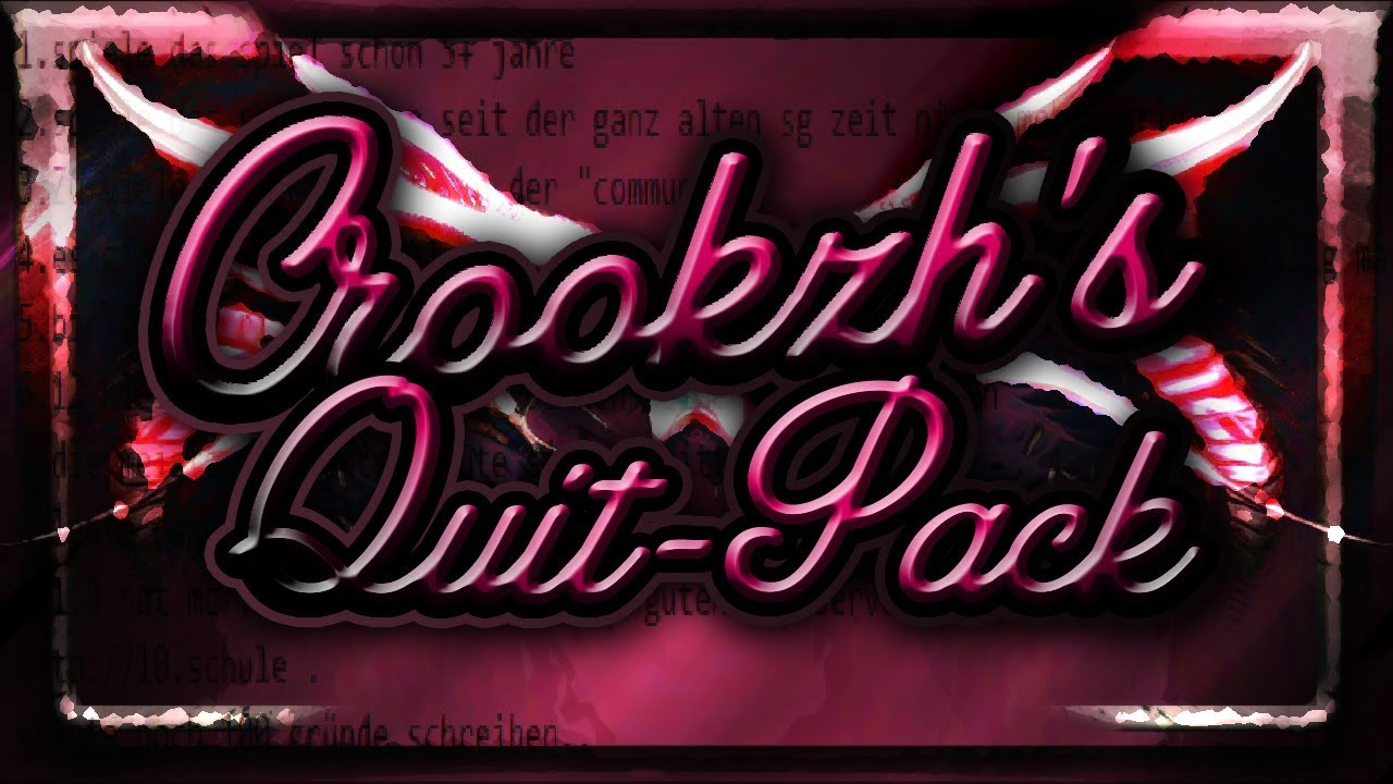 Crookzh's Quit-Pack