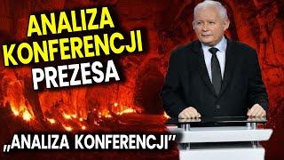 Analiza Konferencji Prezesa PIS: Kaczyński Myśli Że Mamy Wojnę z Niemcami?