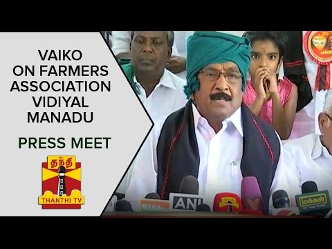 Vaikos-Press-Meet-On-Farmer-Association-Vidiyal-Manadu--Thanthi-TV