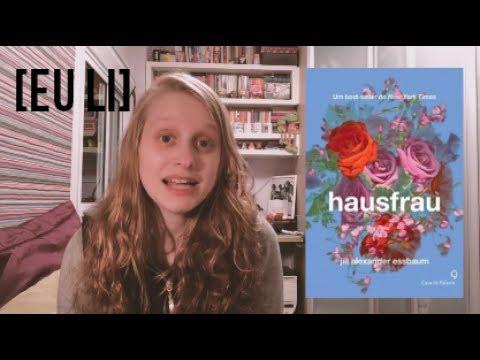 HAUSFRAU | Livros e mais #52