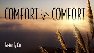 Comfort for Comfort