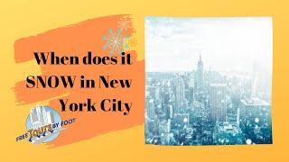 When Does it Snow in New York City?