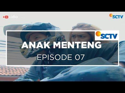 Anak Menteng - Episode 07