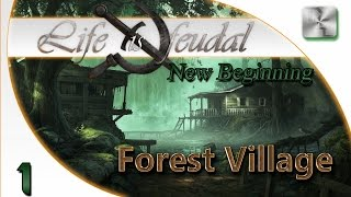 HOW TO SURVIVE THE FIRST YEAR - Life is Feudal: Forest Village