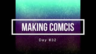 100 Days of Making Comics 32