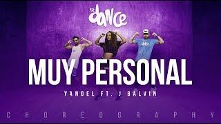 Muy Personal   Yandel Ft. J Balvin | FitDance Life (Coreografía) Dance Video