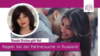 Was muss ich bei der Partnersuche in Russland beachten?