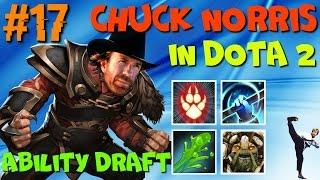CHUCK NORRIS COMBO Ability Draft Dota 2 | IMBA SHOW #17