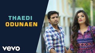 Innimey Ippadithaan - Thaedi Odunaen Lyric | Santhanam, Ashna Zaveri