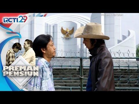 PREMAN PENSIUN - Akhirnya Kang Mus Menemui Jamal [19 Juli 2018]