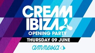 Cream Opening Party  Amnesia Ibiza 2016