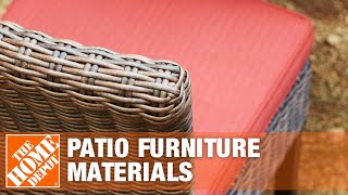 Patio Furniture Materials | The Home Depot
