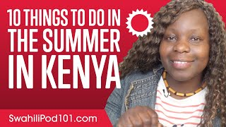 10 Things to Do in the Summer in Kenya