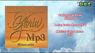 """Video thumbnail of """"Cantemos al Señor - Himnario Celebremos su gloria"""""""