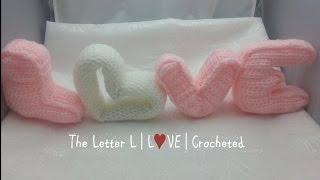 The Letter L | 3D Letters | Crochet