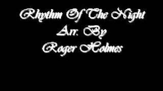 Rhythm Of The Night - Diane Warren, Arr. By Roger Holmes