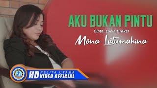 Download lagu Mona Latumahina Aku Bukan Pintu Mp3