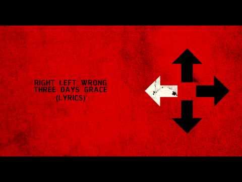 Right Left Wrong (Lyrics) - Three Days Grace HD