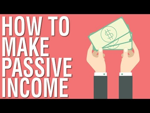 HOW TO MAKE PASSIVE INCOME – PASSIVE INCOME ONLINE FOR BEGINNERS