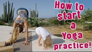 HOW TO START A YOGA PRACTICE!|Yoga Girl|Rachel Brathen