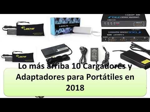 Mejor 10 Cargadores y Adaptadores para Portátiles en 2018