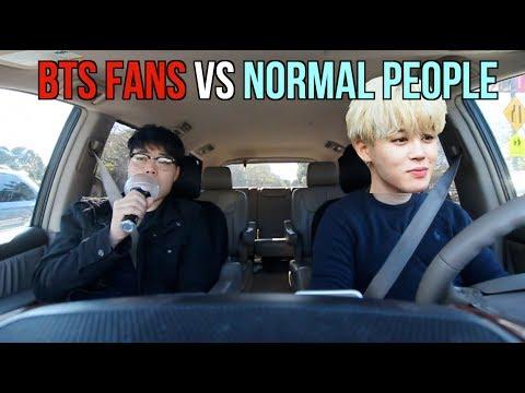 BTS FANS VS. NORMAL PEOPLE