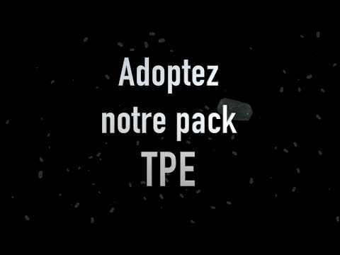 Comprendre le pack TPE