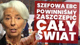 #covid19 #EBC Christine Lagarde do Klausa Schwaba: powinniśmy zaszczepić cały świat!