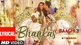 Lyrical: BHANKAS   Baaghi 3   Tiger S, Shraddha K - YouTube