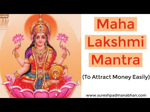 Maha Lakshmi Mantra: Eastern Law of attraction to Attract Money (Sankalpa Siddhi)