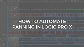 How To Automate Panning in Logic Pro X Tutorial