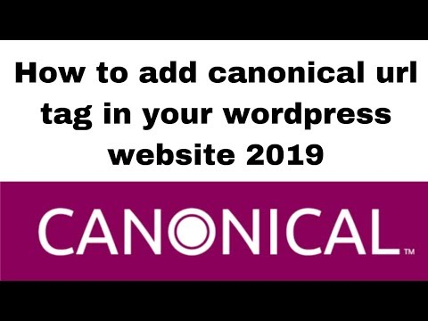 How to add canonical url tag in your wordpress website 2019