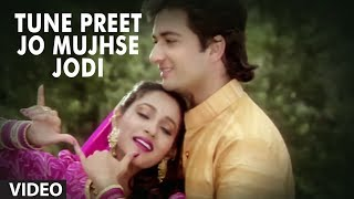 Tune Preet Jo Mujhse Jodi Full Song | Meera Ka Mohan