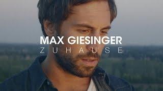 Max Giesinger   Zuhause (Offizielles Video)