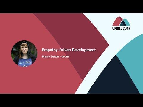 Empathy-Driven Development